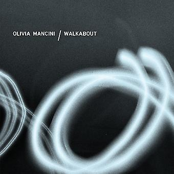 Olivia Mancini - importation USA Walkabout [CD]
