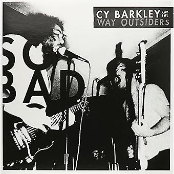 Cy Barkley & the Way Outsiders - So Bad [Vinyl] USA import