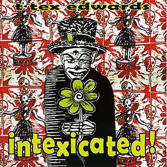 T. Tex Edwards - Intexicated [CD] USA import