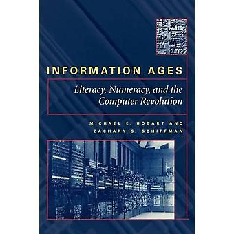 情報年齢 - リテラシー - 数学とコンピューター革命