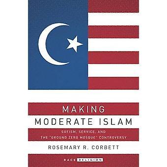 Machen moderaten Islam - Sufismus - Service - und -Ground Zero Moschee