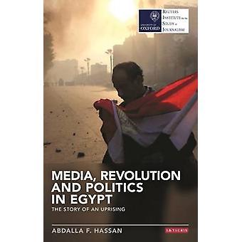 Media - revolutie en politiek in Egypte - het verhaal van een opstand door