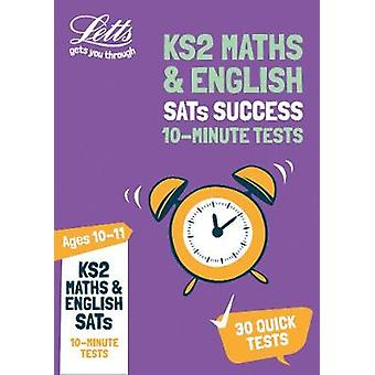 KS2 Maths and English SATs Age 10-11 - 10-Minute Tests - for the 2020 t