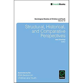Structural - Historical - and Comparative Perspectives by Jens Qvortr