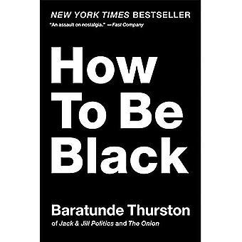 Comment être noir