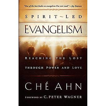Spirit-led Evangelism: Reaching the Lost Through Power and Love