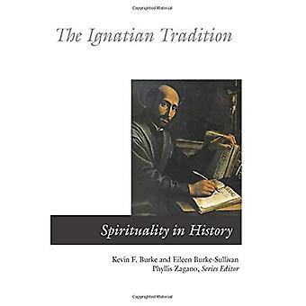 Den ignatianska traditionen (andlighet i historia)