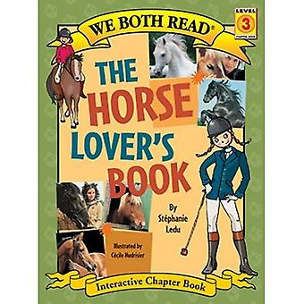 The Horse Lover's Book (We Both Read: Level 3)