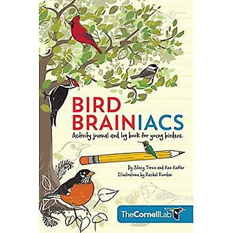 Bird Brainiacs: Activity Journal and Log Book for Young Birders