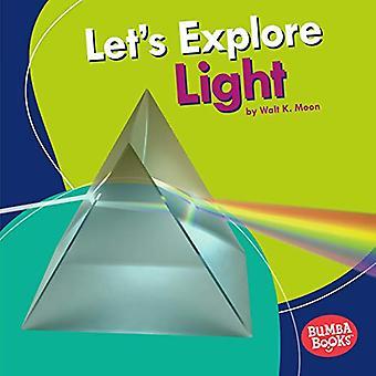 Let's tutkia valon (Bumba kirjat ensin katsoa fyysinen tiede)