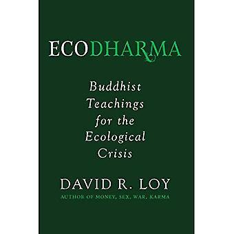 Ecodharma: Buddhistiska undervisning för branten