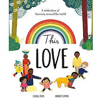 Diese Liebe: Ein Fest der Harmonie auf der ganzen Welt