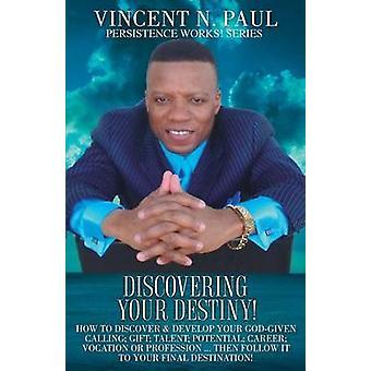 Att upptäcka ditt öde av PAUL & VINCENT N.