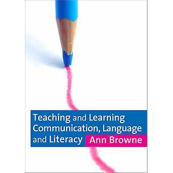 Comunicación de Enseñanza y Aprendizaje - Lenguaje y Alfabetización por Ann Br