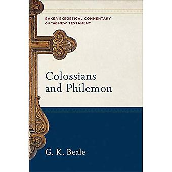 Colossians and Philemon (Baker Exegetical Commentary� on the New Testament)