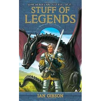 Stuff of Legends by Ian Gibson - 9780441019304 Book