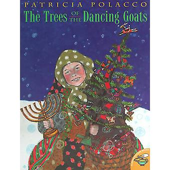 The Trees of the Dancing Goats by Patricia Polacco - Patricia Polacco