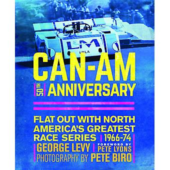 Can-Am 50th Anniversary - Flat Out with North America's Greatest Race