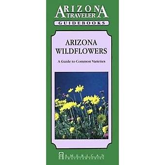 Arizona Wild Flowers - Guide to Common Species by Eleanor H. Ayer - 97