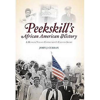 Peekskill's African American History - A Hudson Valley Community's Unt
