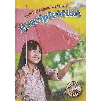 Precipitation by Kristin Schuetz - 9781626172531 Book