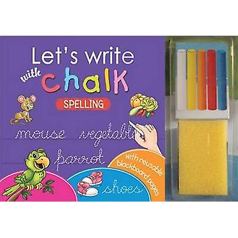 Let's Write with Chalk - Spelling by Sterling Publishers - 97881207749