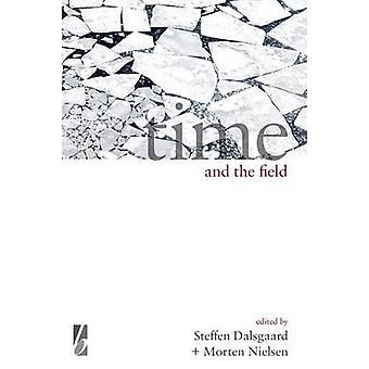 Time and the Field de Steffen Dalsgaard - 9781785330872 Livre