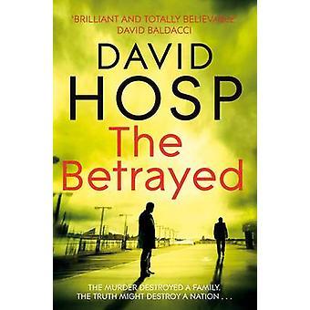 Zdradzony (nieskrócony) przez David Hosp - 9780330516860 książki