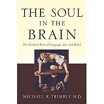 L'anima nel cervello: la base cerebrale di lingua, arte e fede