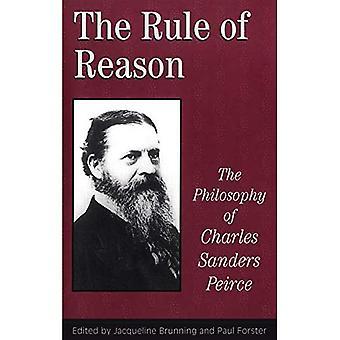Die Rule of Reason: Philosophie der c.s. Peirce (Toronto Studien in der Philosophie)