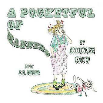 A Pocketful of Manners by Crow & Marilee