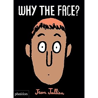 Why The Face by Jean Jullien