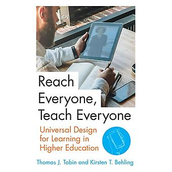 Reach Everyone Teach Everyone Universal Design for Learning in Higher Education by Tobin & Thomas J