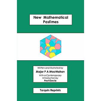 New Mathematical Pastimes by MacMahon & Percy