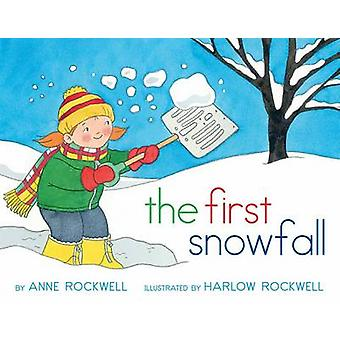 The First Snowfall by Anne Rockwell - Lizzy Rockwell - 9781481411363