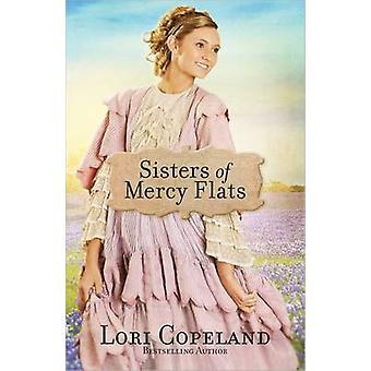 Systrar av barmhärtighetlägenheter vid Lori Copeland