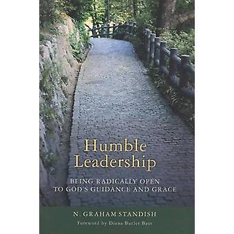 Humble Leadership by N. Graham Standish