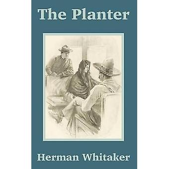Planter The by Whitaker & Herman