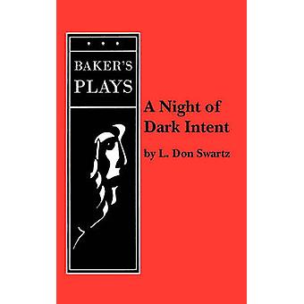 A Night of Dark Intent by Swartz & L. Don