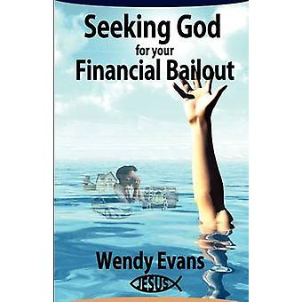 Seeking God For Your Financial Bailout by Evans & Wendy