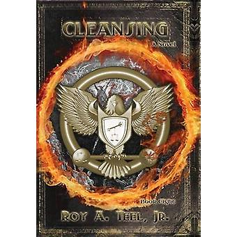 Cleansing by Teel Jr & Roy A