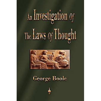 An Investigation of the Laws of Thought by George Boole