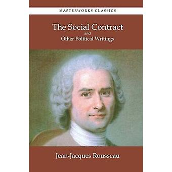 The Social Contract and Other Political Writings by Rousseau & JeanJacques