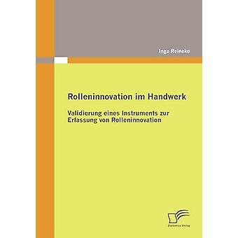 Rolleninnovation im Handwerk by Reineke & Inga
