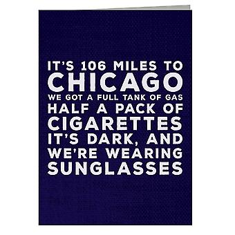 Blues Brothers Sunglasses Quote Greeting Card