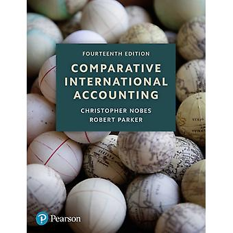 Comparative International Accounting 14th Edition by Christopher Nobes
