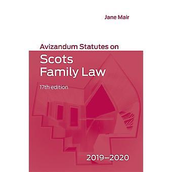 Avizandum Vedtekter om skotsk familierett 20192020 av Redigert av Jane Mair