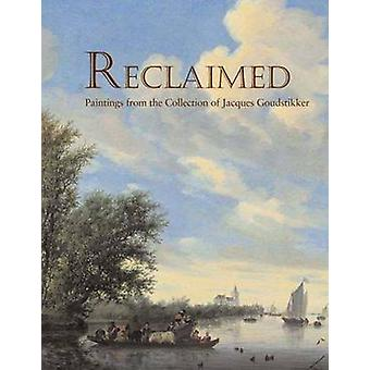 Reclaimed - Paintings from the Collection of Jacques Goudstikker by Pe