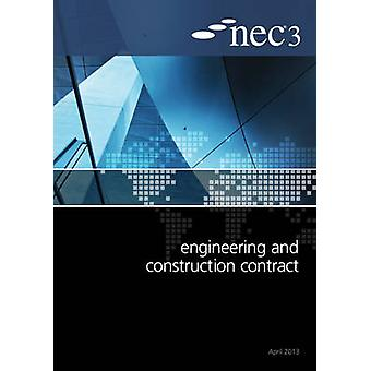 NEC3 Engineering and Construction Contract (ECC) by NEC - 97807277586