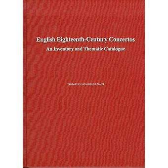 English Eighteenth-century Concertos - An Inventory and Thematic Catal
